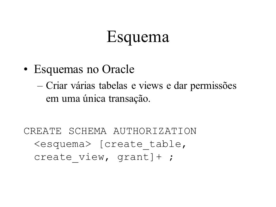 Esquema Esquemas no Oracle