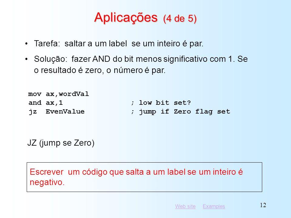 Aplicações (4 de 5) Tarefa: saltar a um label se um inteiro é par.