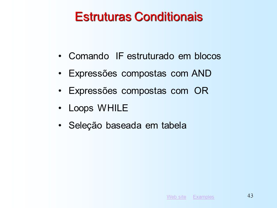 Estruturas Conditionais