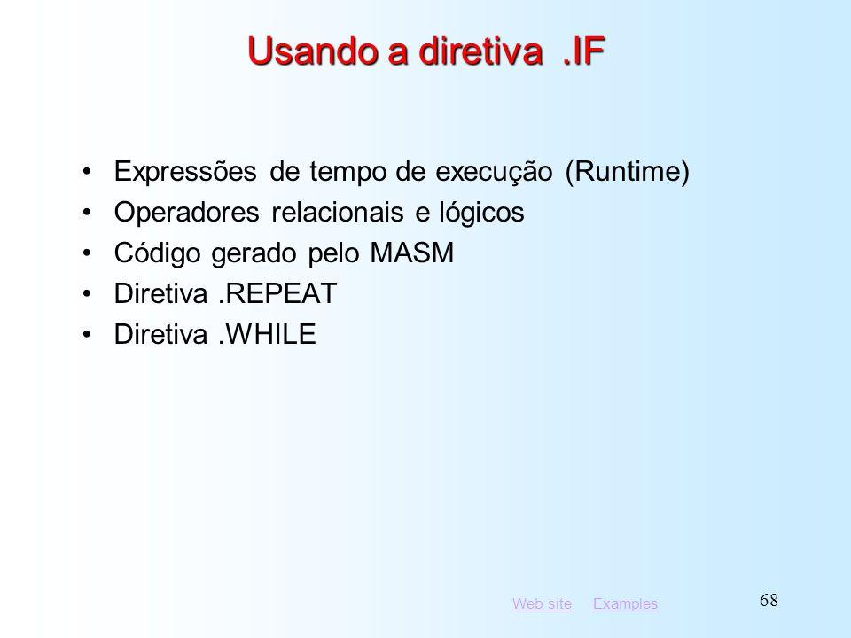 Usando a diretiva .IF Expressões de tempo de execução (Runtime)