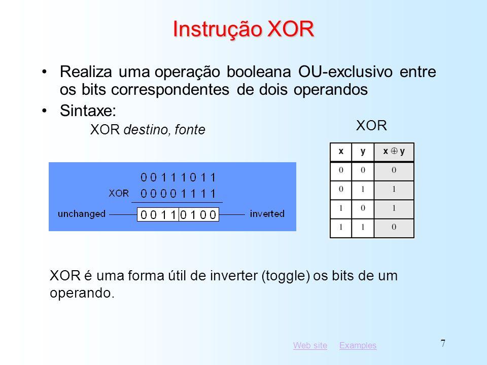 Instrução XOR Realiza uma operação booleana OU-exclusivo entre os bits correspondentes de dois operandos.