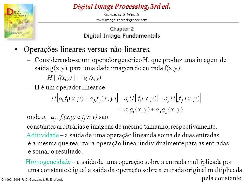 Operações lineares versus não-lineares.