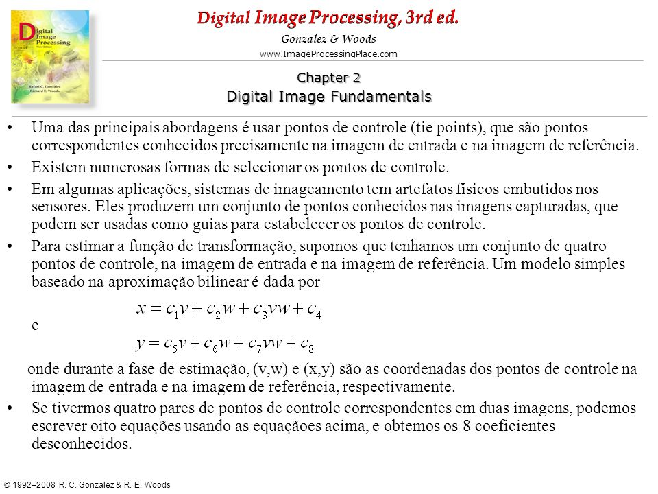 Uma das principais abordagens é usar pontos de controle (tie points), que são pontos correspondentes conhecidos precisamente na imagem de entrada e na imagem de referência.