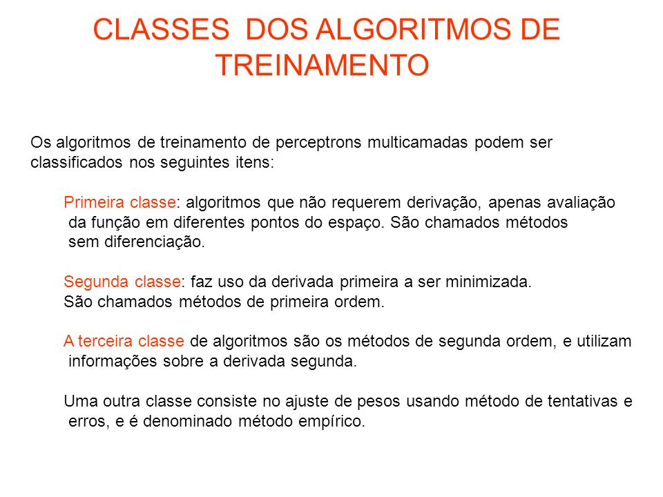 CLASSES DOS ALGORITMOS DE TREINAMENTO