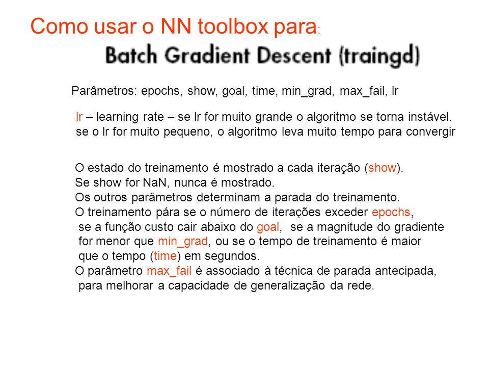 Como usar o NN toolbox para: