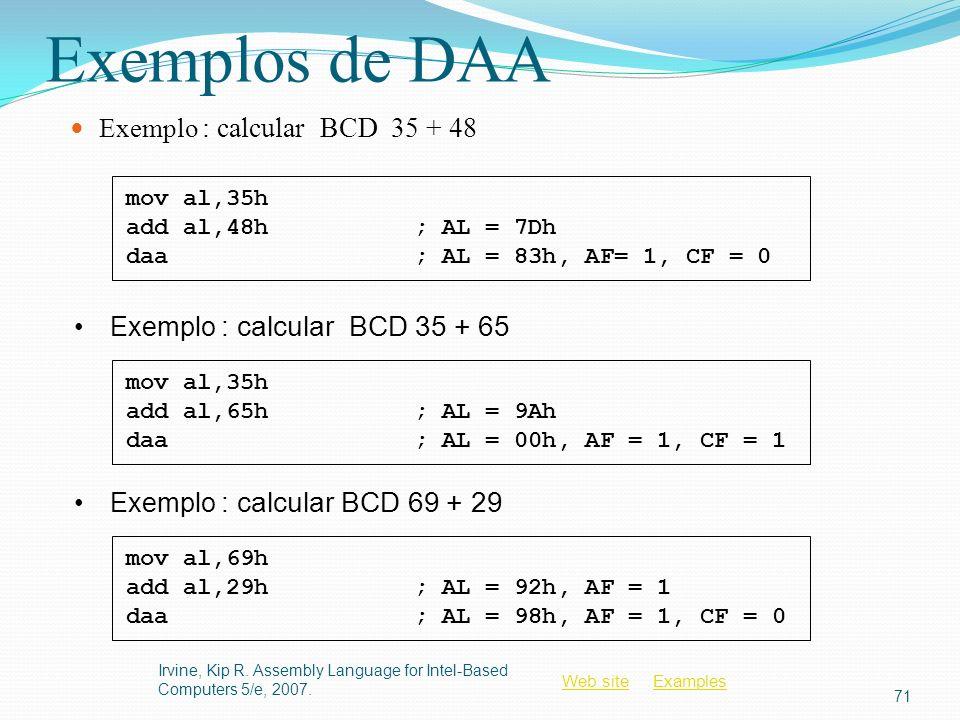 Exemplos de DAA Exemplo : calcular BCD 35 + 48