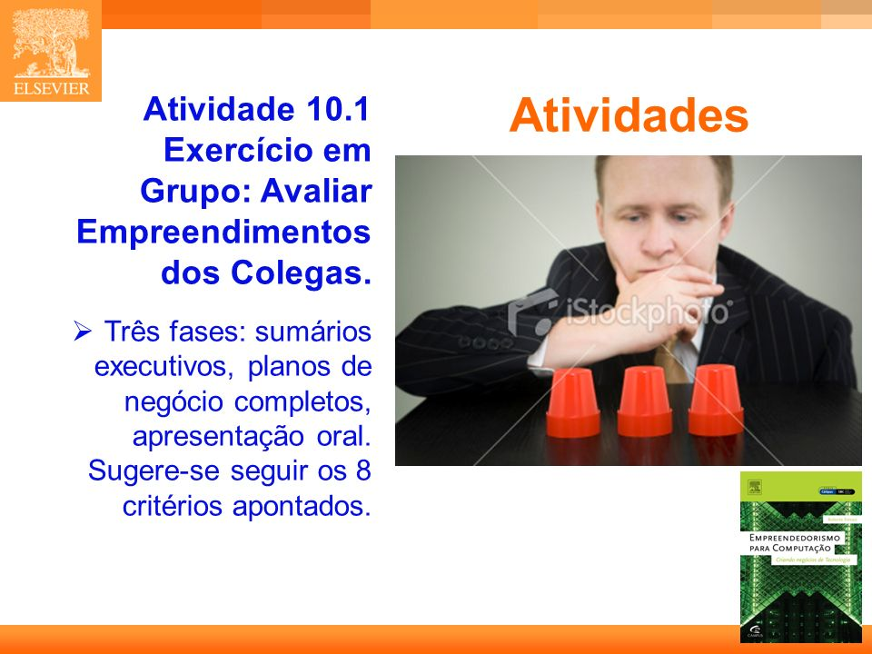 Atividade 10.1 Exercício em Grupo: Avaliar Empreendimentos dos Colegas.