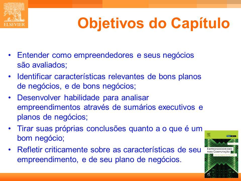 Objetivos do Capítulo • Entender como empreendedores e seus negócios são avaliados;