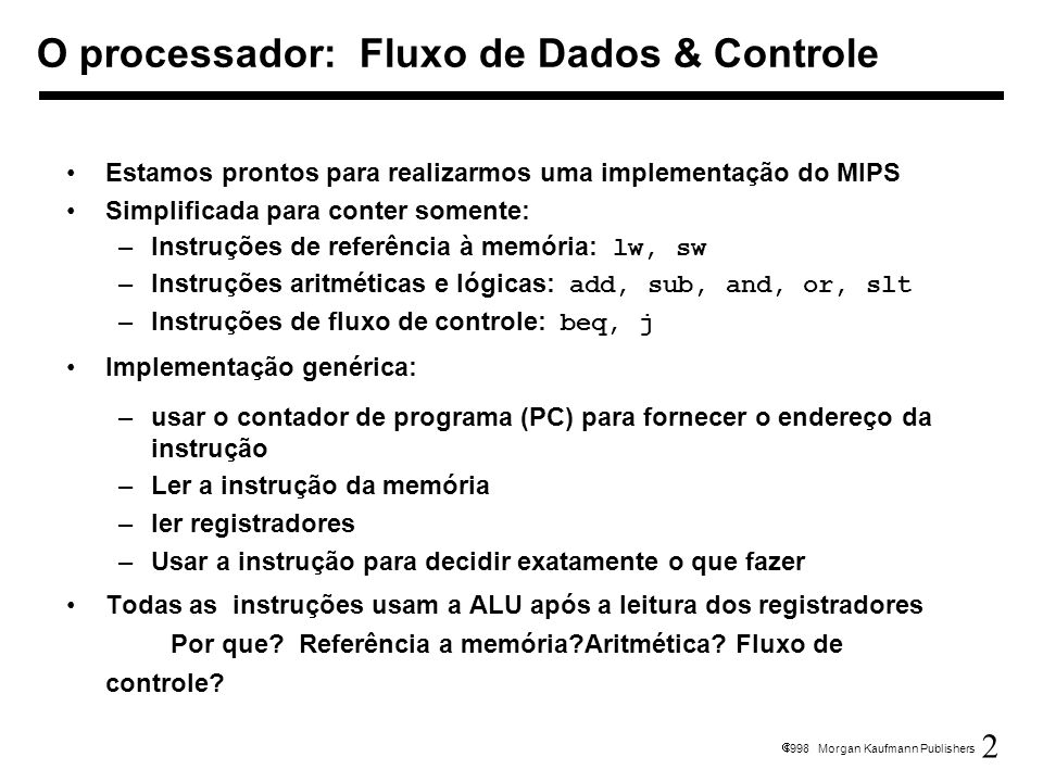 O processador: Fluxo de Dados & Controle