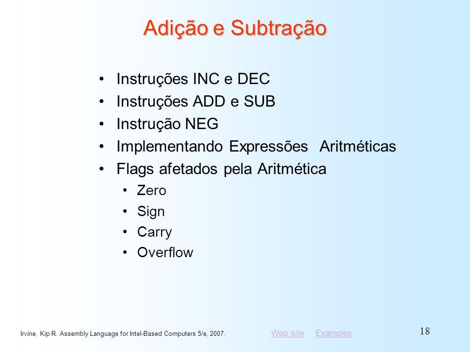 Adição e Subtração Instruções INC e DEC Instruções ADD e SUB
