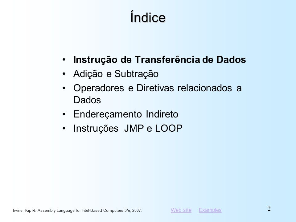 Índice Instrução de Transferência de Dados Adição e Subtração