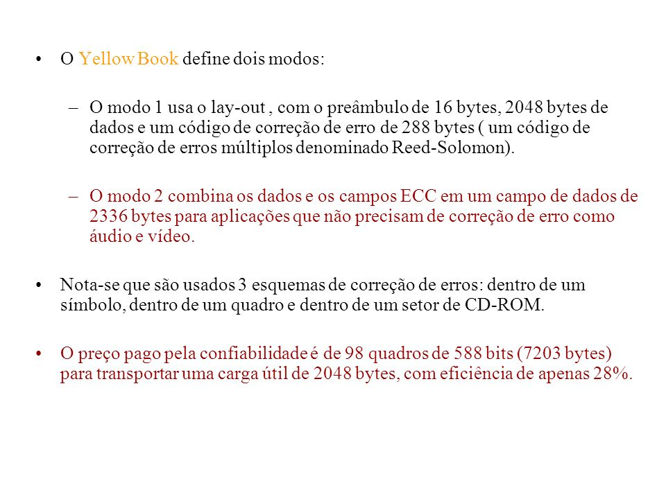 O Yellow Book define dois modos: