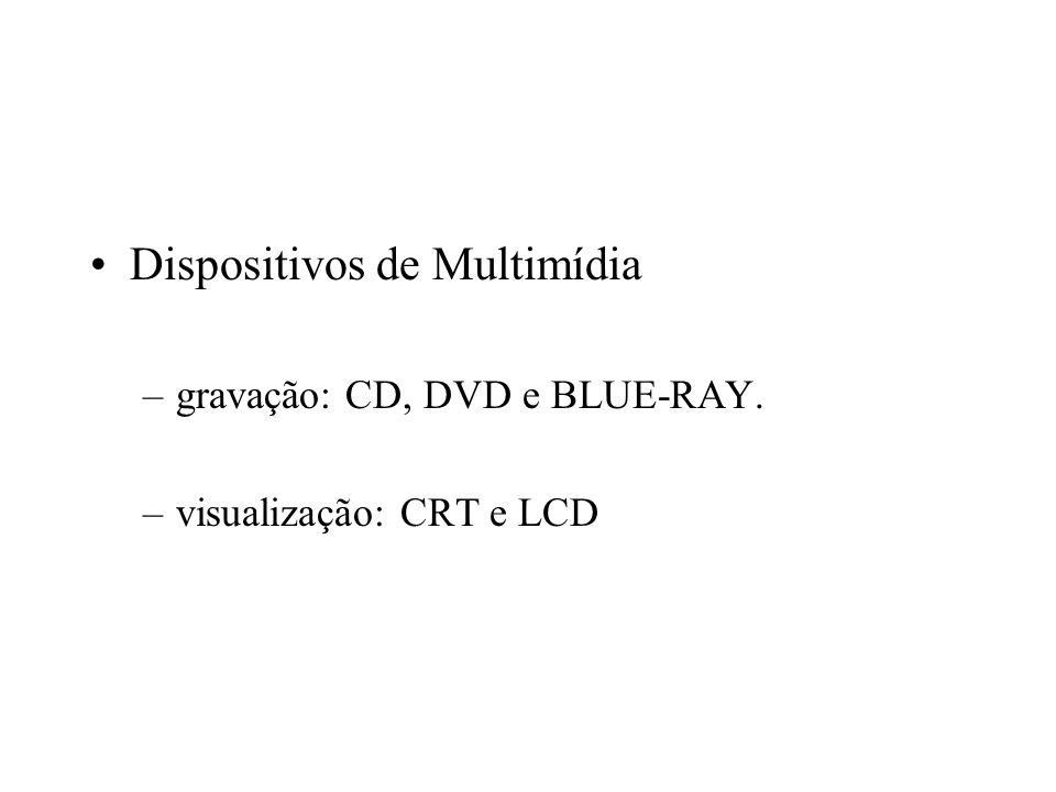 Dispositivos de Multimídia