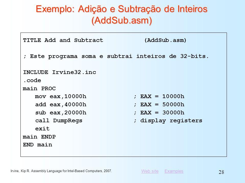 Exemplo: Adição e Subtração de Inteiros (AddSub.asm)