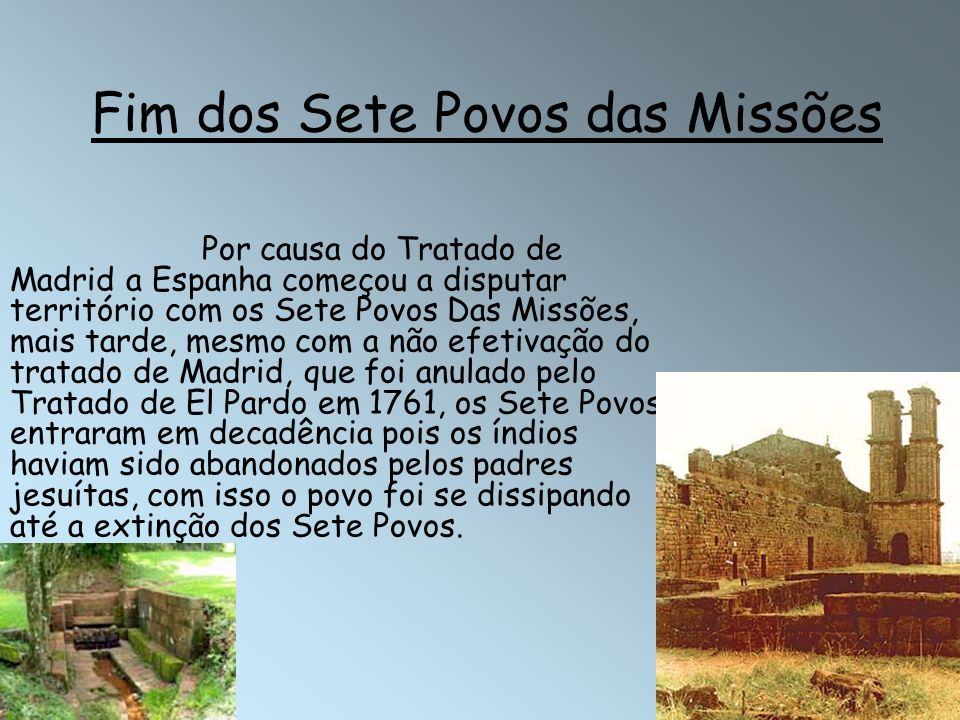 Fim dos Sete Povos das Missões