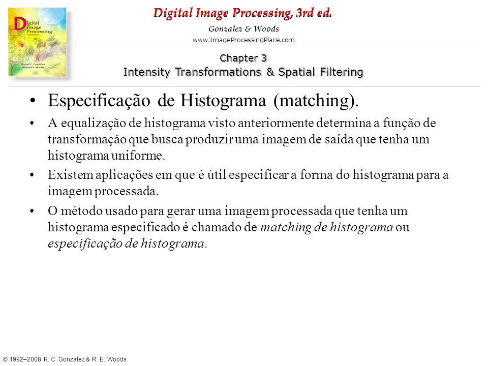 Especificação de Histograma (matching).