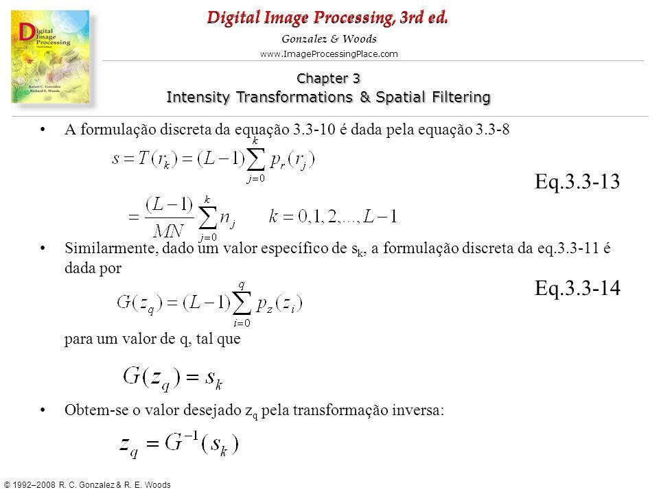 A formulação discreta da equação 3.3-10 é dada pela equação 3.3-8