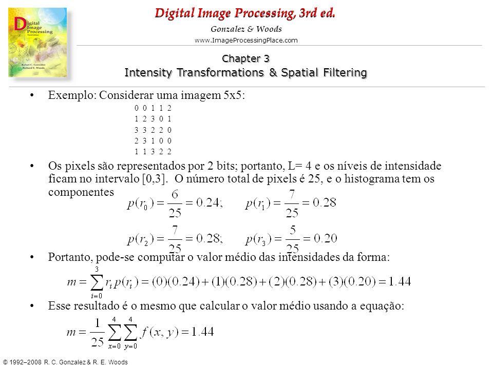 Exemplo: Considerar uma imagem 5x5: