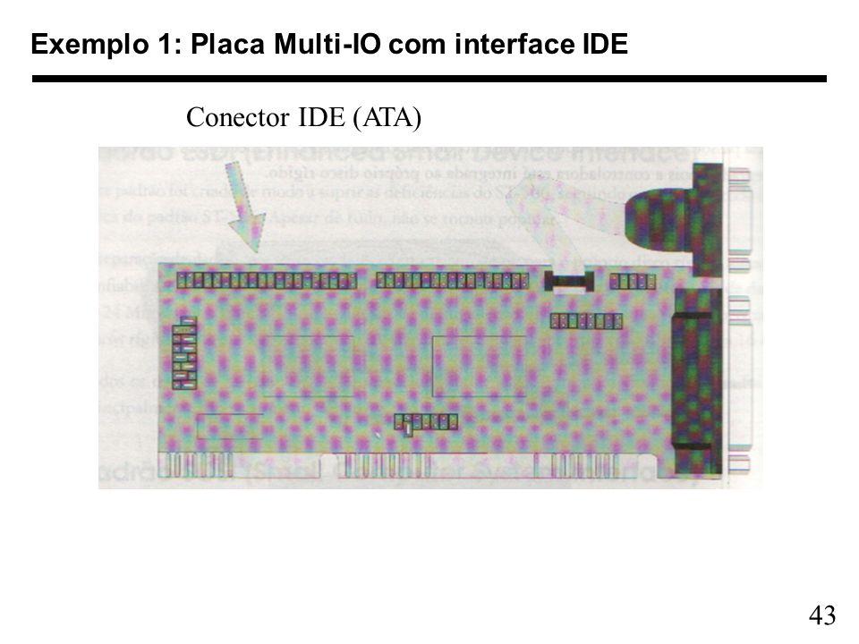 Exemplo 1: Placa Multi-IO com interface IDE