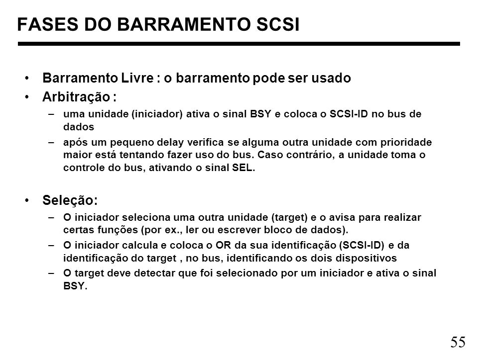 FASES DO BARRAMENTO SCSI