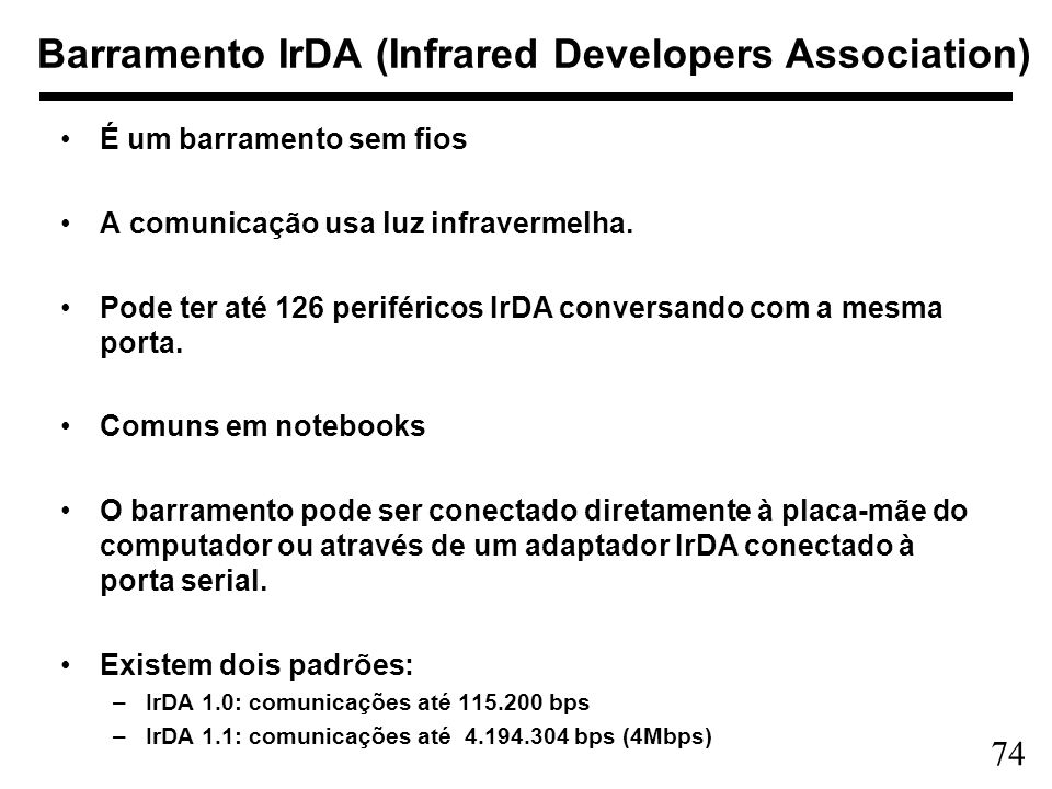 Barramento IrDA (Infrared Developers Association)