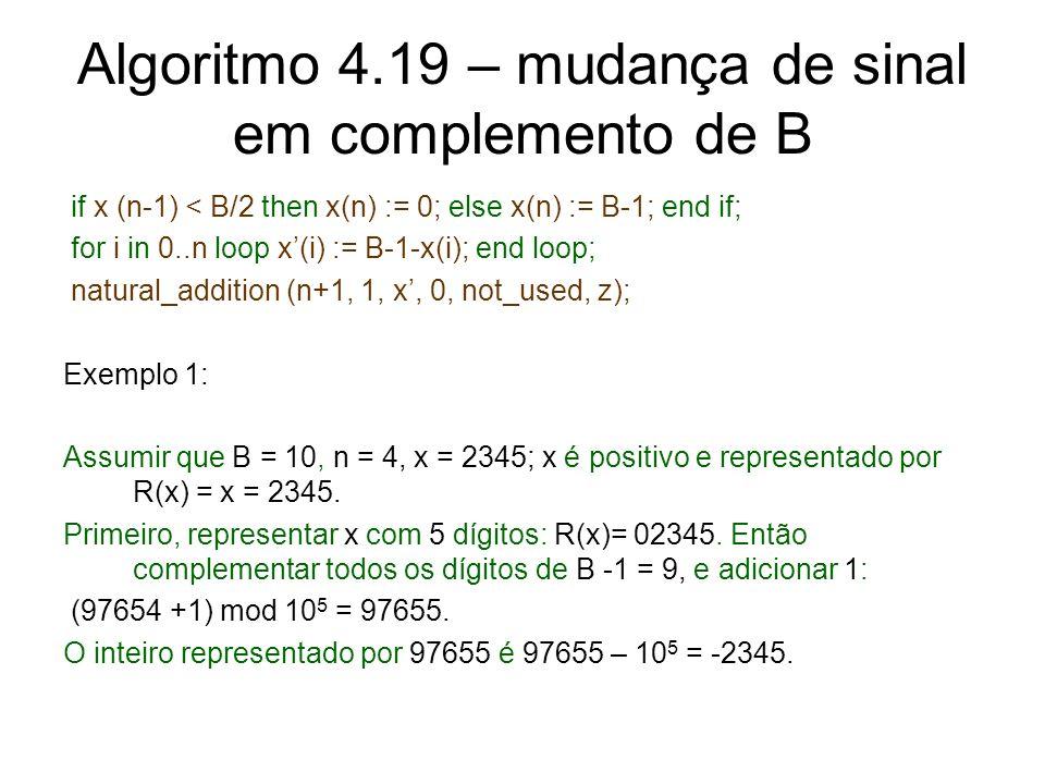 Algoritmo 4.19 – mudança de sinal em complemento de B