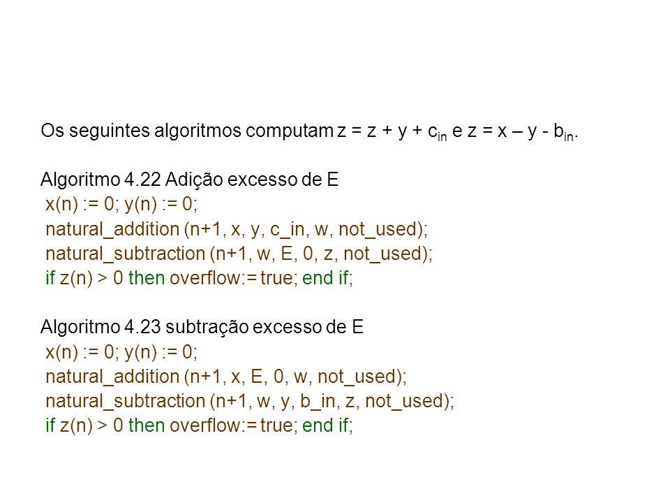 Os seguintes algoritmos computam z = z + y + cin e z = x – y - bin.