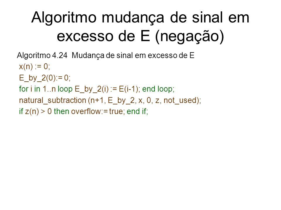 Algoritmo mudança de sinal em excesso de E (negação)