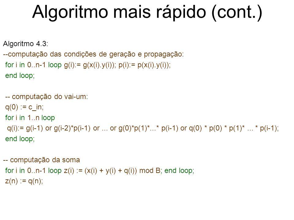 Algoritmo mais rápido (cont.)