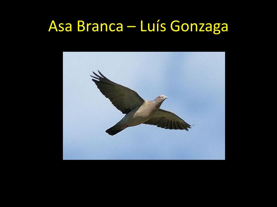 Asa Branca – Luís Gonzaga