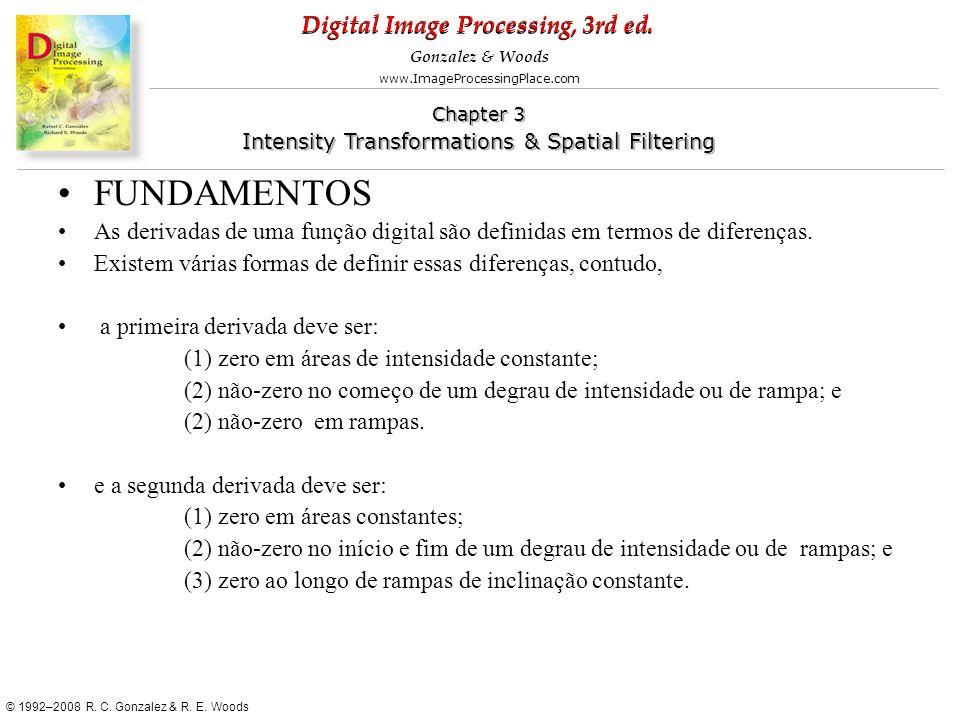 FUNDAMENTOS As derivadas de uma função digital são definidas em termos de diferenças. Existem várias formas de definir essas diferenças, contudo,