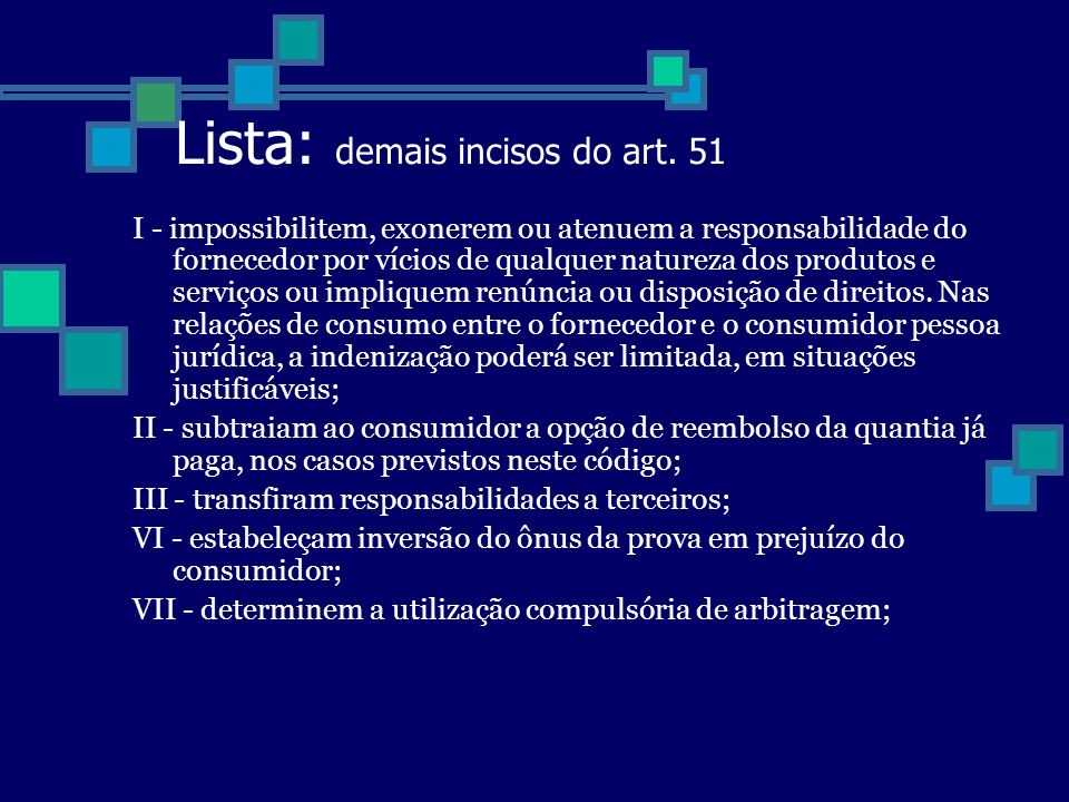 Lista: demais incisos do art. 51