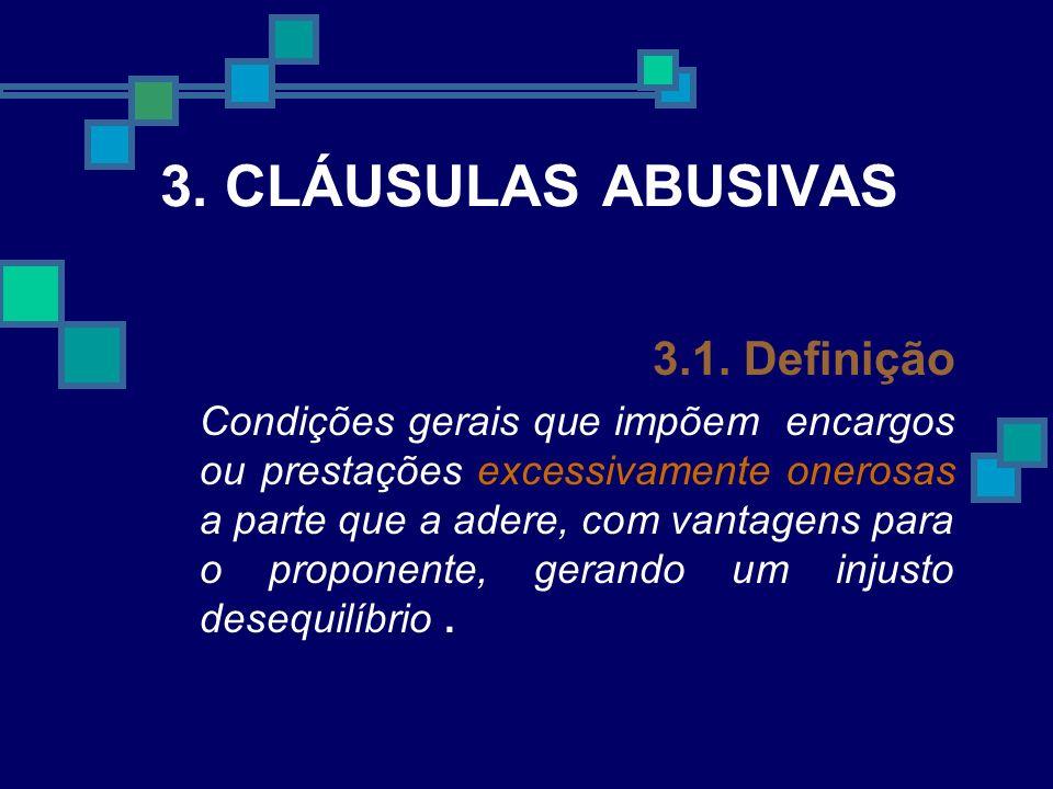 3. CLÁUSULAS ABUSIVAS 3.1. Definição