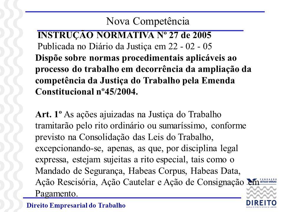 Nova Competência INSTRUÇÃO NORMATIVA Nº 27 de 2005