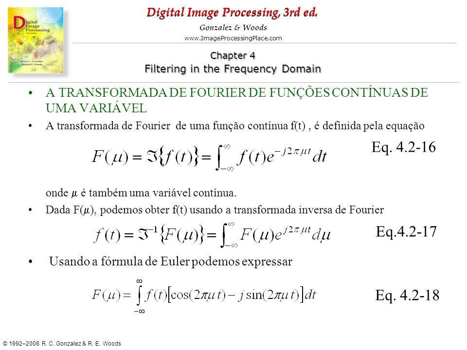 A TRANSFORMADA DE FOURIER DE FUNÇÕES CONTÍNUAS DE UMA VARIÁVEL