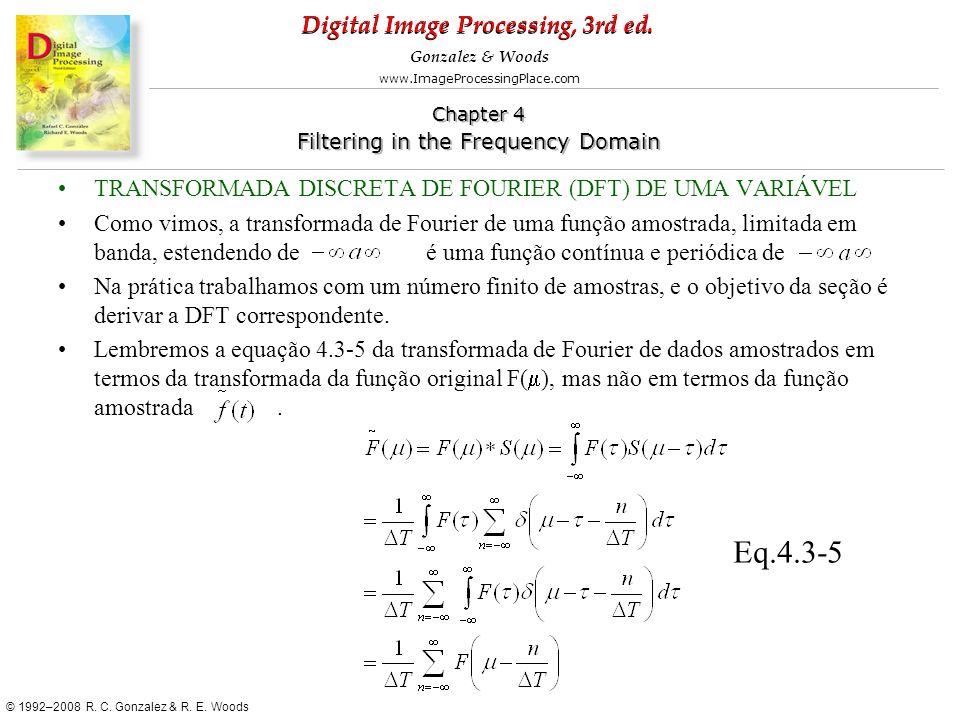 Eq.4.3-5 TRANSFORMADA DISCRETA DE FOURIER (DFT) DE UMA VARIÁVEL