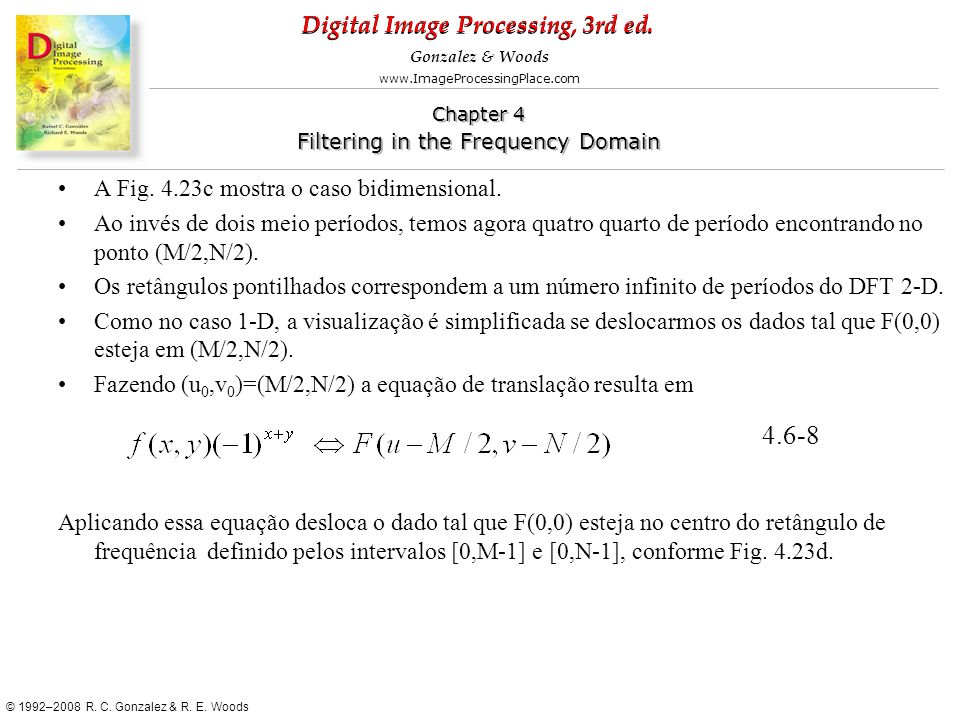 4.6-8 A Fig. 4.23c mostra o caso bidimensional.