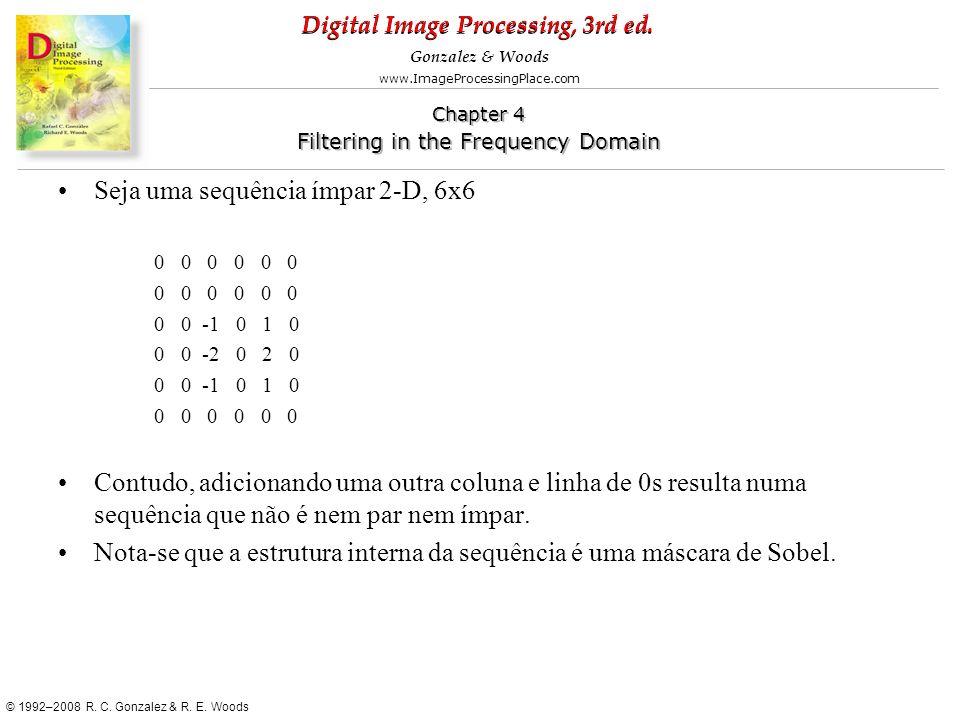 Seja uma sequência ímpar 2-D, 6x6