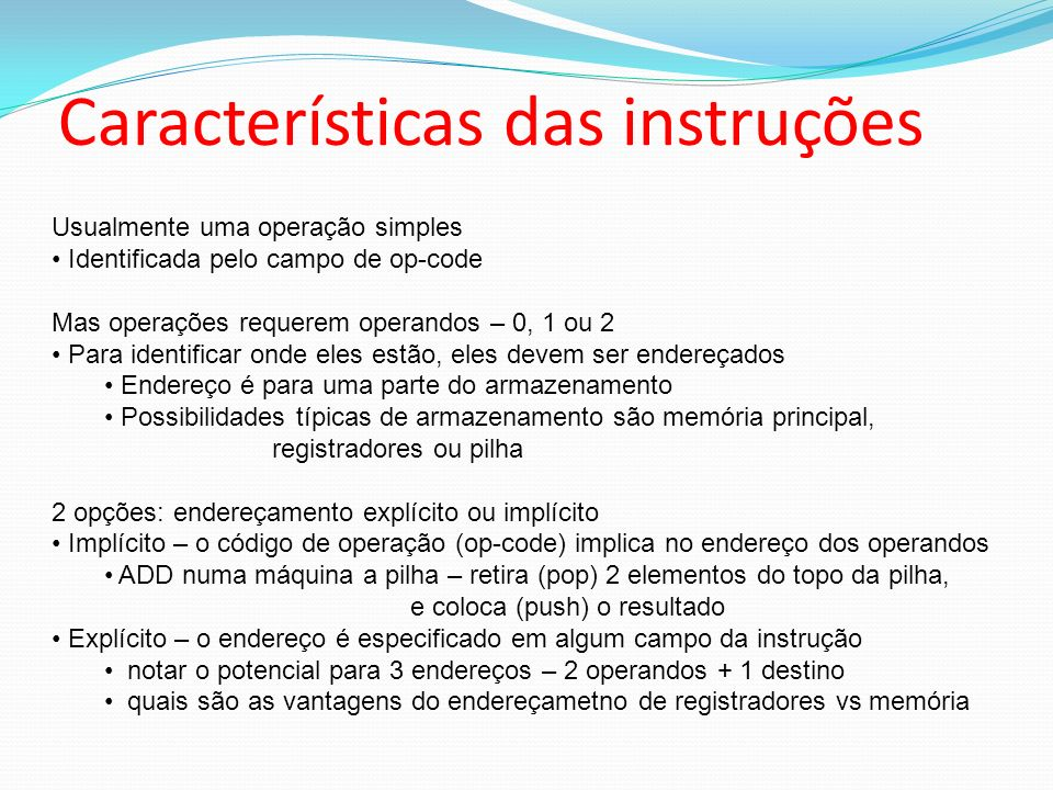 Características das instruções