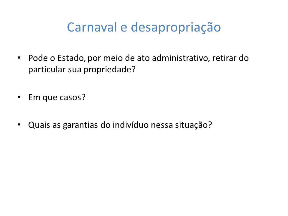 Carnaval e desapropriação