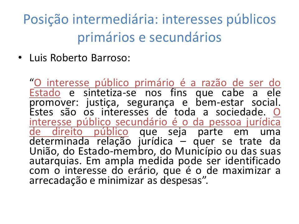 Posição intermediária: interesses públicos primários e secundários