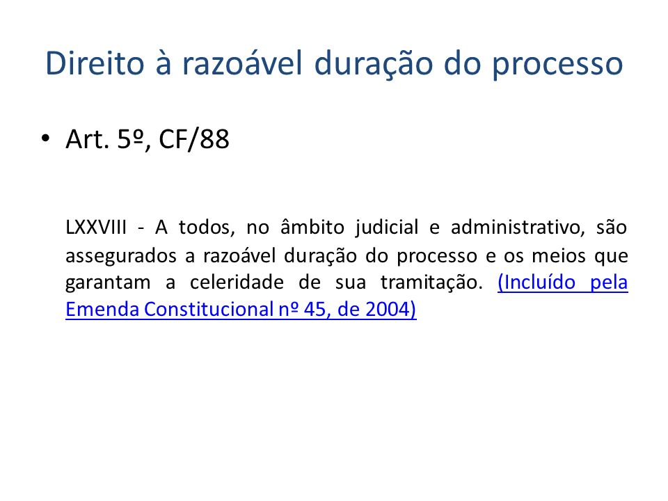 Direito à razoável duração do processo