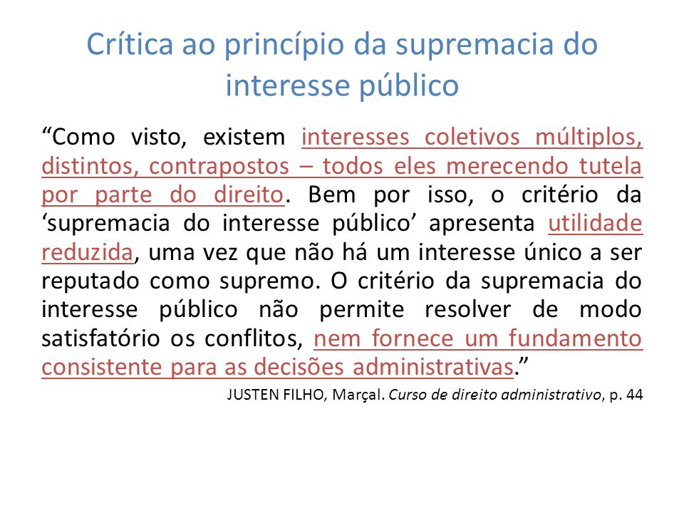 Crítica ao princípio da supremacia do interesse público
