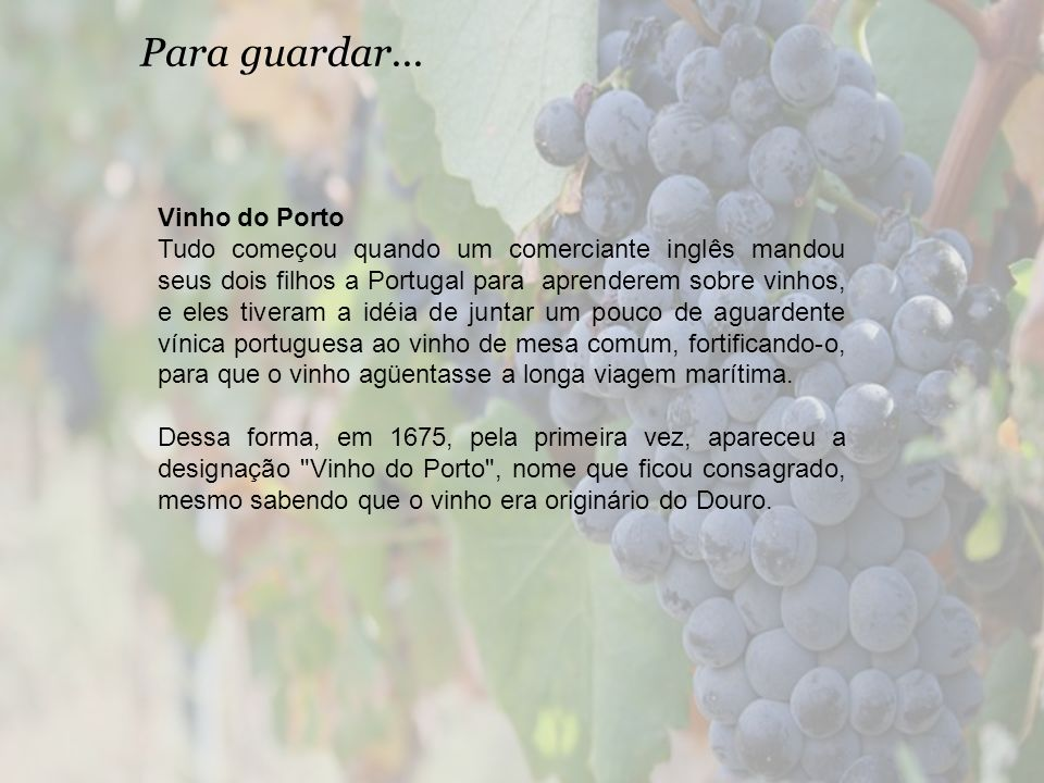 Para guardar... Vinho do Porto