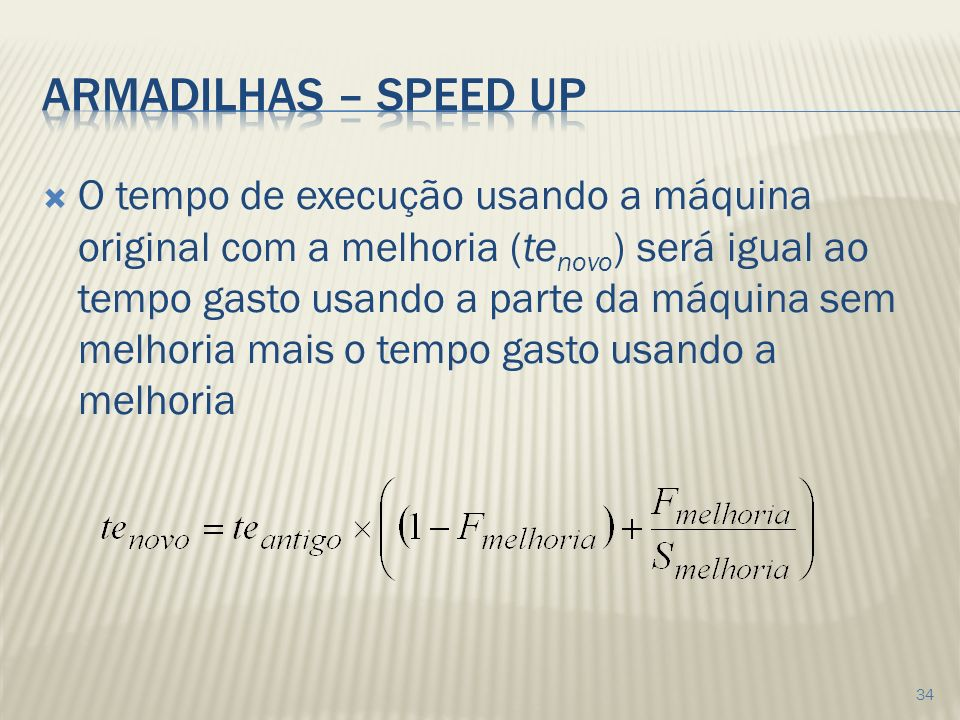 Armadilhas – speed up