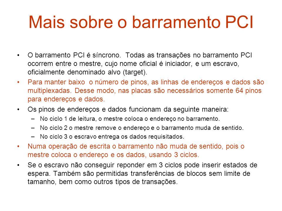 Mais sobre o barramento PCI