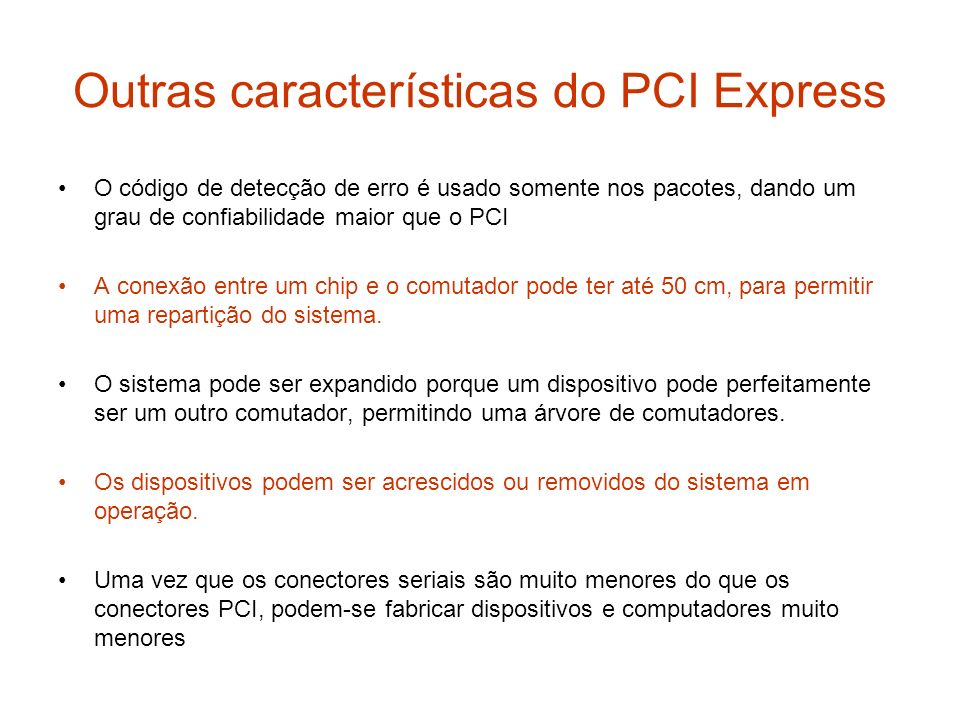 Outras características do PCI Express