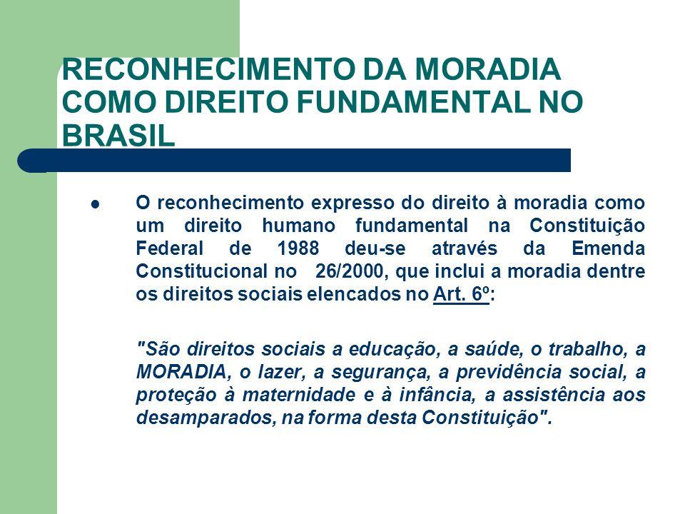 RECONHECIMENTO DA MORADIA COMO DIREITO FUNDAMENTAL NO BRASIL