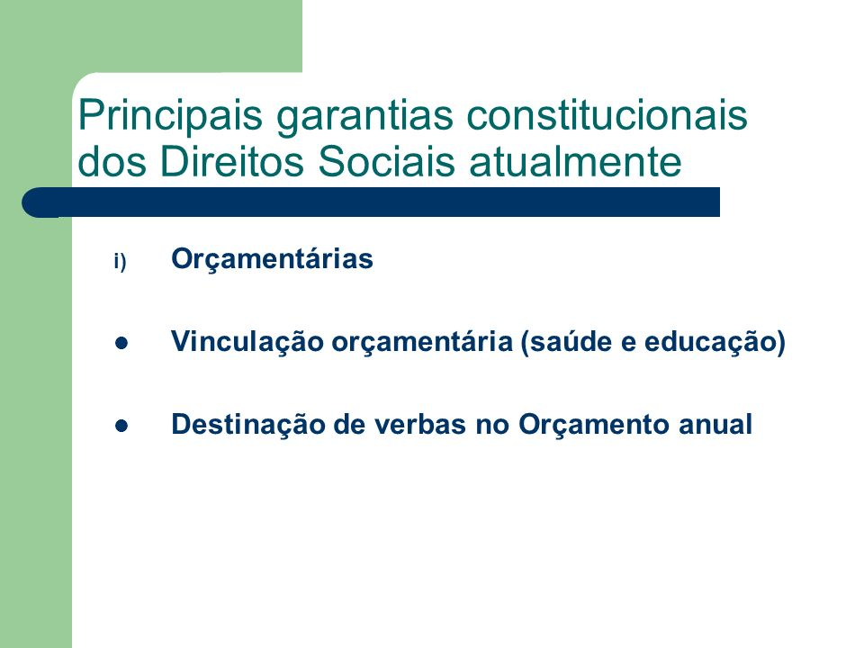 Principais garantias constitucionais dos Direitos Sociais atualmente