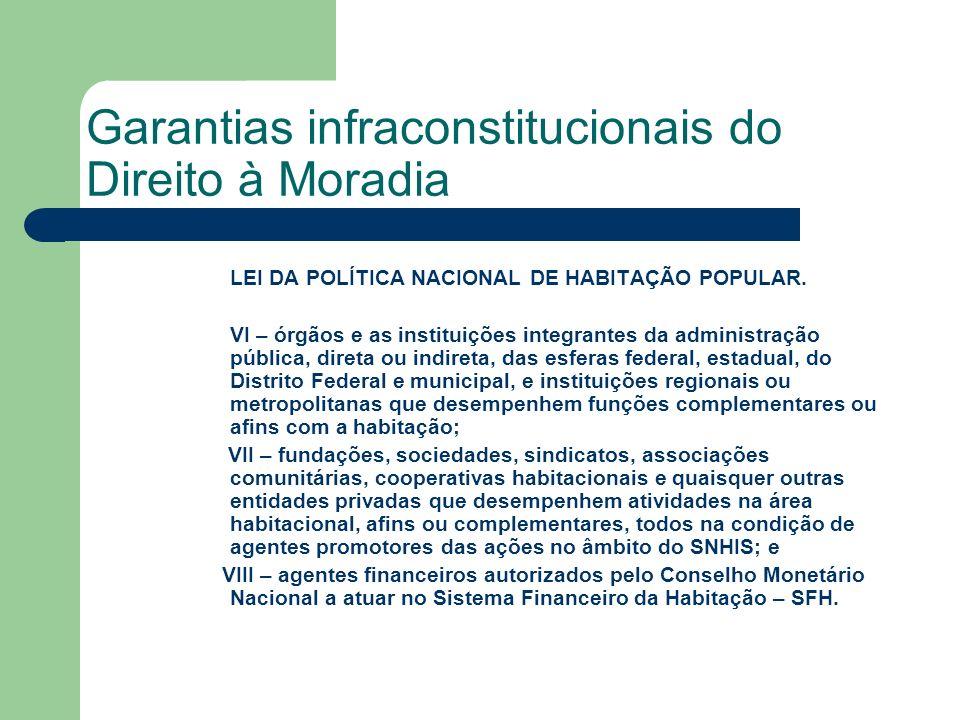 Garantias infraconstitucionais do Direito à Moradia